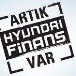 Hyundai Finans'la, Hyundai Sahibi Olmak Artık Daha Kolay